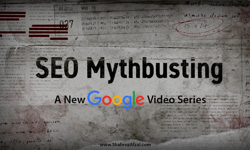 SEO Mythbusting: A new Google Video Series
